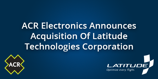 ACR Electronics Acquires Latitude Technologies